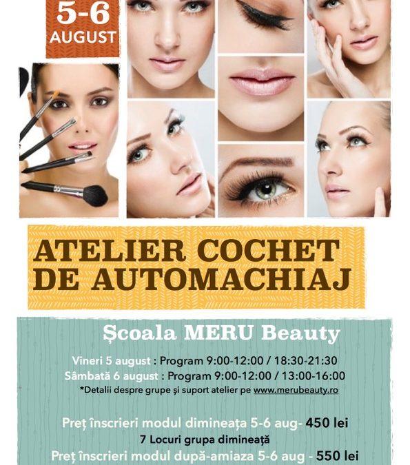 Atelier cochet de automachiaj, Bucuresti, 4-5 august