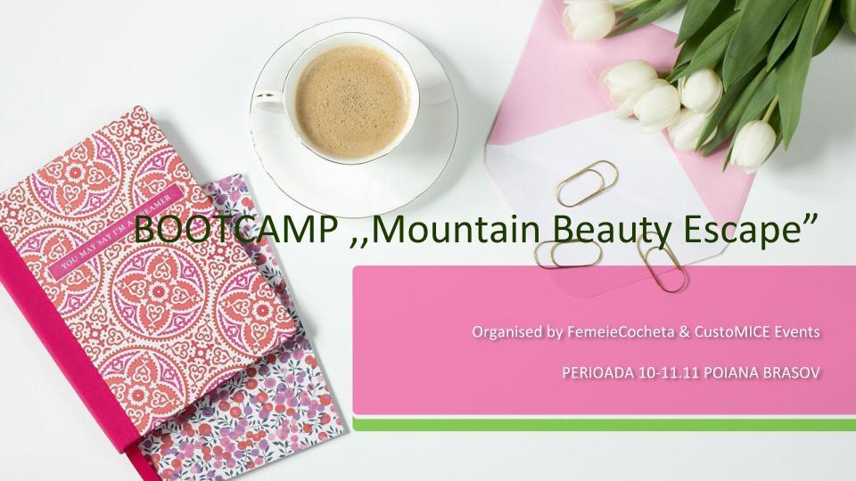 Bootcamp Mountain Beauty Escape – Poiana Brasov, 10-11 Noiembrie